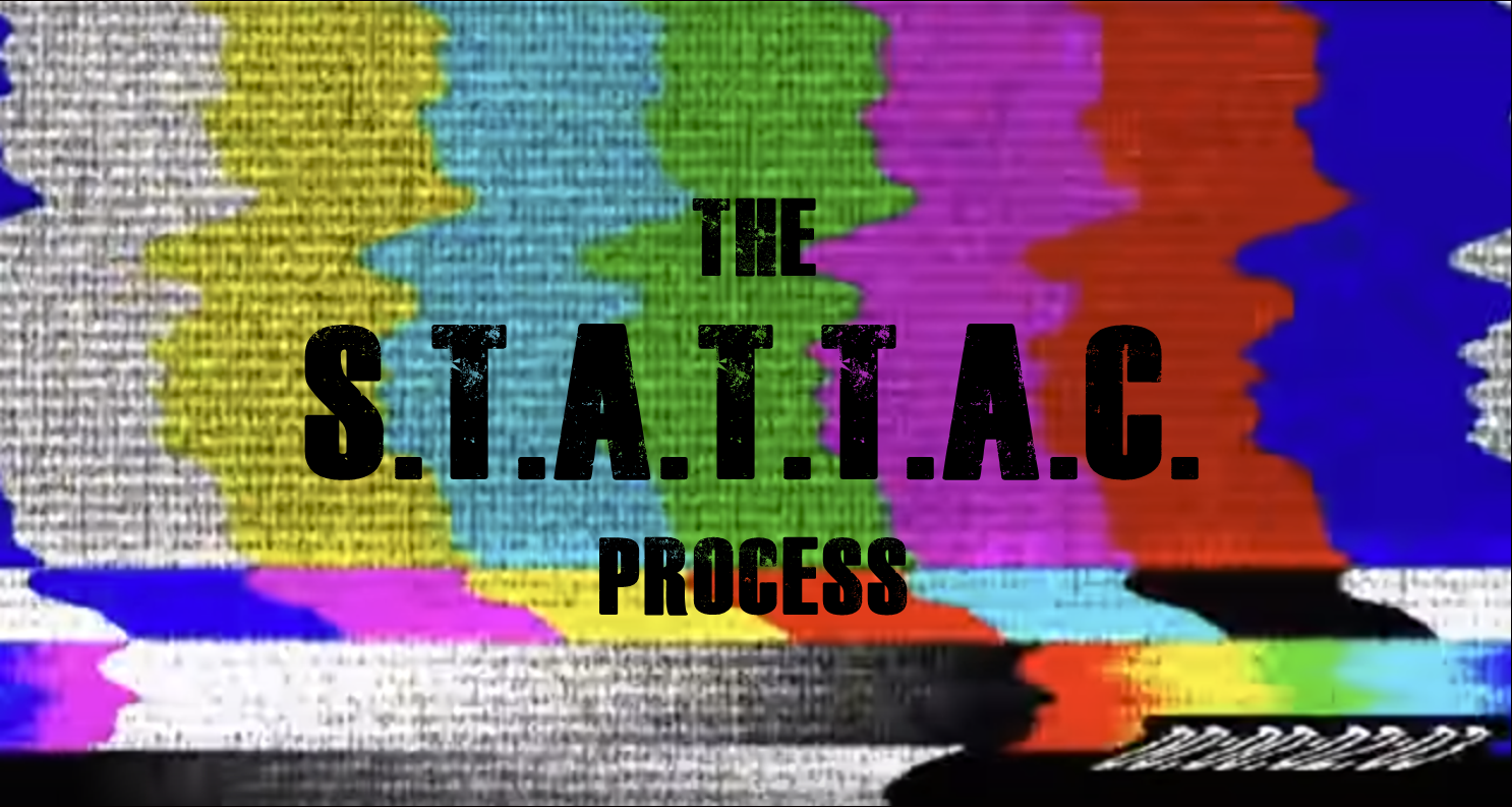The S.T.A.T.T.A.C. Process with an image of television static in the background.